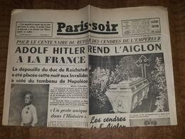 16.12.1940 - Rare Journal France Soir - Adolf Hitler Rend L'Aiglon à La France, Maréchal Pétain, Fils De Napoléon, Paris - Revues & Journaux