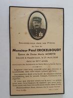 Avis Décès Mr Paul Erckelboudt (Militaire Décoré) à Hazebrouck - Epoux De Dame Maria Morette - Bouasse Lebel N°4953 - Documentos