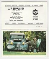 Calendrier 1992 Superbe Citroën 2CV Ancienne  PUB J.F Supplisson Agent AGF à Gien & Sully Sur Loire - Petit Format : 1991-00