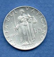 Vatican - 5 Lires 1951  --  Km # 51.1   état TTB+ - Vatican