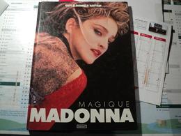 MAGIQUE MADONNA. 1987. GUY ET DANIELE ABITAN. EDITION N°1 BIOGRAPHIE ENRICHIE DE NOMBREUX CLICHES. - Musique