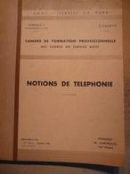 Cahiers Formation Des Cadres Notions De Telephonie PCA Douai 1964 SNCF Train Cheminot Chemin De Fer - Chemin De Fer & Tramway