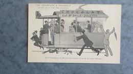 CPA-13-MARSEILLE-Les Tramways-Petit Commerce Au Bénéfice Du Confort Et De La Sécurité Publique - Non Classés