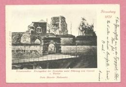 67 - STRASSBURG - STRASBOURG - Série Guerre 1870 - Porte Blanche ( Nationale ) - Strasbourg