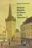 Histoire Illustrée De Herve Et Des Herviens | Maurice Dechaineux | 1985 | Liège - Belgien