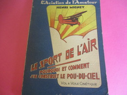 Livre/Aéronautique/L'aviation De L'Amateur/Pourquoi Et Comment J'ai Construit Le Pou-du-ciel/ Henri MIGNET/1937     AV26 - Commercial Aviation