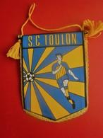 SPORTING CLUB DE TOULON  FANION CLUB DE FOOT --Sports  Football  Habillement, Souvenir & Logo - Apparel, Souvenirs & Other