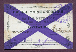 """LE HAVRE : """" CASINO MARIE-CHRISTINE """" : CARTE D'ENTREE 1901 - Documents Historiques"""