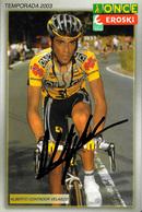 CARTE CYCLISME ALBERTO CONTADOR SIGNEE TEAM ONCE 2003 - Cyclisme