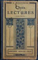 A. Mironneau - Choix De Lectures - Cours Moyen - Librairie Armand Colin - ( 1910 ) . - Bücher, Zeitschriften, Comics