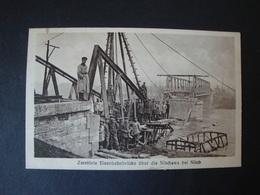 Zerstörte Eisenbahnbrücke über Die Nischawa Bei Nisch, Niš,ungelaufen - Serbien