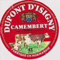 ETIQUETTE CAMEMBERT DUPONT D'ISIGNY - Quesos