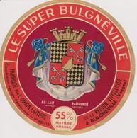 ETIQUETTE CAMEMBERT LE SUPER BULGNEVILLE - Quesos