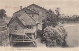39 - DOLE - Moulin Sur LeDoubs - Dole