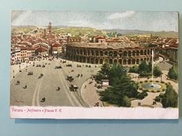 VERONA - Anfiteatro E Piazza V. E. - Verona