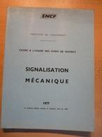 Cours Des Chefs De District Signalisation Mécanique 1977 SNCF  Train Cheminot Chemin De Fer - Chemin De Fer & Tramway
