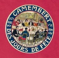 Etiquettes De Fromage. Camembert Des Jours De Fête.  P. Fortin à Ecouché (61). - Quesos