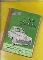 """Notice Technique 1961 """"PEUGEOT 203"""" 116 Pages + Couverture Format 15 X 21 Cm Env. - Cars"""