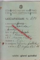 ** LASCIAPASSARE.-COM. MILITARE MARITTIMO.-(BRINDISI).-** - Militaria