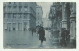TRIESTE - PIAZZA GRANDE   VIAGGIATA FP - Trieste