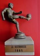 TOURNOI LA DESTROUSSE  1985 TROPHÉE STATUETTE RÉCOMPENSE VAINQUEUR TOURNOI FOOTBALL FOOT-Sport Football Futball - Other