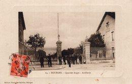 2779 Cpa 18 Bourges - Quartier Auger - Artillerie - Bourges