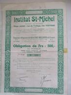 Asbl Institut Saint Michel Verviers, Rue Du Collège 126 - Obligation De 500 Frs - Pas Courant ! - Actions & Titres