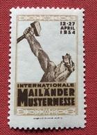MILANO 1934  INTERNATIONALE MAILANDER MUSTERMESSE   ETICHETTA PUBBLICITARIA  ERINNOFILO - Erinnofilia