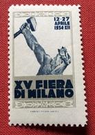MILANO 1934  XV FIERA DI MILANO   ETICHETTA PUBBLICITARIA  ERINNOFILO - Erinnofilia