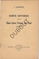 Boekje Korte Historiek Over Onze Lieve Vrouw Ten Poel TIENEN/TIRLEMONT Drukkerij Nova Et Vetera 1954 J. Jansegers (N272) - Books, Magazines, Comics