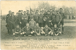 Gironde équipe De Football Rugby Des Enfants De Blaye 1907-08 ( Avec Les Noms) - Blaye