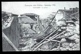 TERREMOTO DELLE CALABRIE DEL 1905 - TRIPARNI - LA PIAZZA - Catastrofi