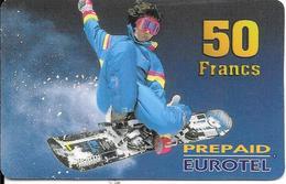 CARTE-PREPAYEE-50F-EUROTEL-SNOWBOARD-R°V° Glacé-GRATTE-TBE- - France