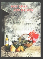 Foix Gras Aux Raisins - état Neuf - Recettes (cuisine)