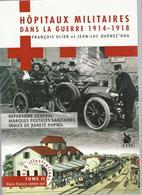 """Livre """"Hôpitaux Militaires Dans La Guerre 1914-1918"""" - Tome II - Dictionnaires Philatéliques"""