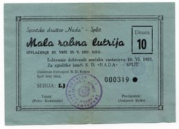 YUGOSLAVIA, CROATIA, S.D. NADA, SPLIT, 1957, MALA ROBNA LUTRIJA, 10 DINARA - Lottery Tickets