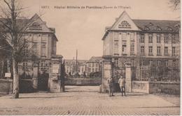 57 - METZ - HOPITAL MILITAIRE DE PLANTIERES - Metz