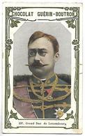 CHROMO - CHOCOLAT GUERIN BOUTRON - 237 - Grand Duc De Luxembourg - Guérin-Boutron