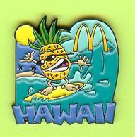 Pin's Mac Do McDonald's Hawaii Ananas - 5CC05 - McDonald's