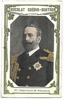 CHROMO - CHOCOLAT GUERIN BOUTRON - 317 - Prince Louis De Battenberg - Guérin-Boutron