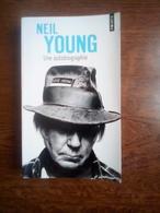 Neil Young: Une Autobiographie/ Points, 2013 - Biographie