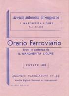 AZIENDA AUTONOMA DI SOGGIORNO S MARGHERITA LIGURE ORARIO FERROVIARIO YEAR 1963 - BLEUP - Europa