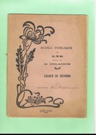 D36. CAHIER. ECOLE PUBLIQUE DE LYE DIRIGEE PAR M. DELAIGUE. - Blotters