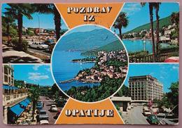 OPATIJA Yugoslavia (Croatia) - Abbazia - Pozdrav Iz Opatije -   Vg - Jugoslavia