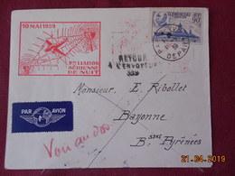 Lettre De 1939 à Destination De Bayonne ( 1ere Liaison Aérienne De Nuit) - Postmark Collection (Covers)