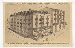 LOURDES - GRAND HOTEL CROIX BLANCHE DES PYRENEES - CPA VOYAGEE - Lourdes
