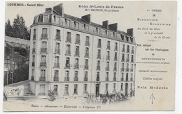 LOURDES - NOUVEL HOTEL - HOTEL ST LOUIS DE FRANCE - CPA NON VOYAGEE - Lourdes