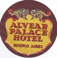 SUPERBE ETIQUETTE D'HOTEL ,,,,,hotel ALVEAR PALACE à BUENOS AIRES - Advertising