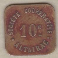 Jeton Colonial. Algérie - Alger. 10 Centimes Société Coopérative Altairac - Argelia
