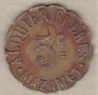 81. Tarn. Ville De Mazamet Alquier Frères. 5 Centimes 1917, En Laiton Rond Lobé - Monétaires / De Nécessité